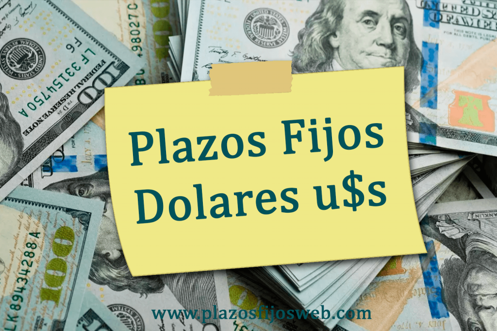 plazos fijos dolares