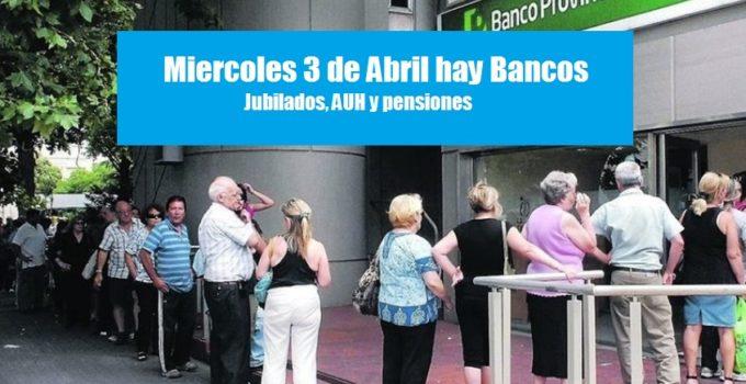hay bancos 3 abril ventanilla