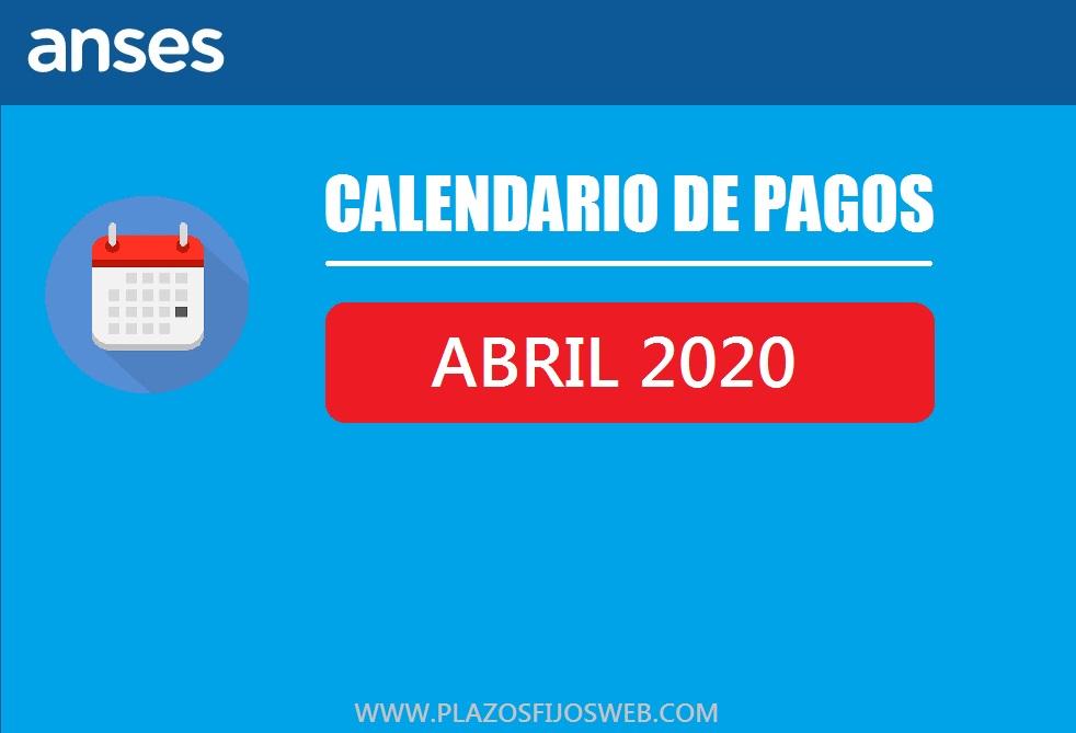 ANSES calendario pagos Abril 2020