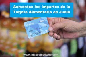 aumento tarjeta alimentarias junio