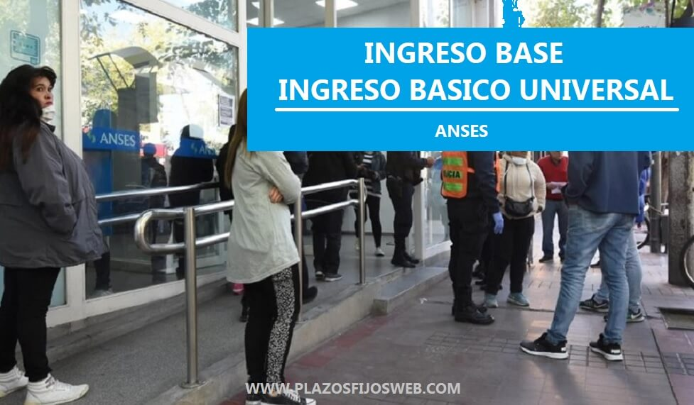 ingreso base basico universal anses