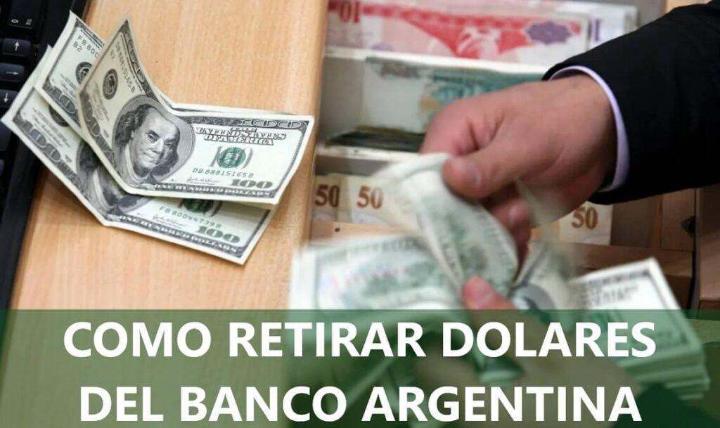 Como retirar dolares billetes del Banco