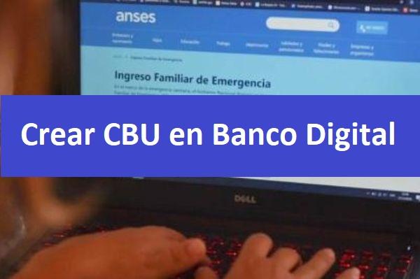 Crear CBU en banco digital