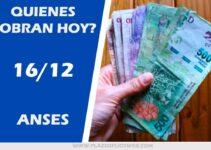Jornada de pagos ANSES, miércoles 16 de Diciembre