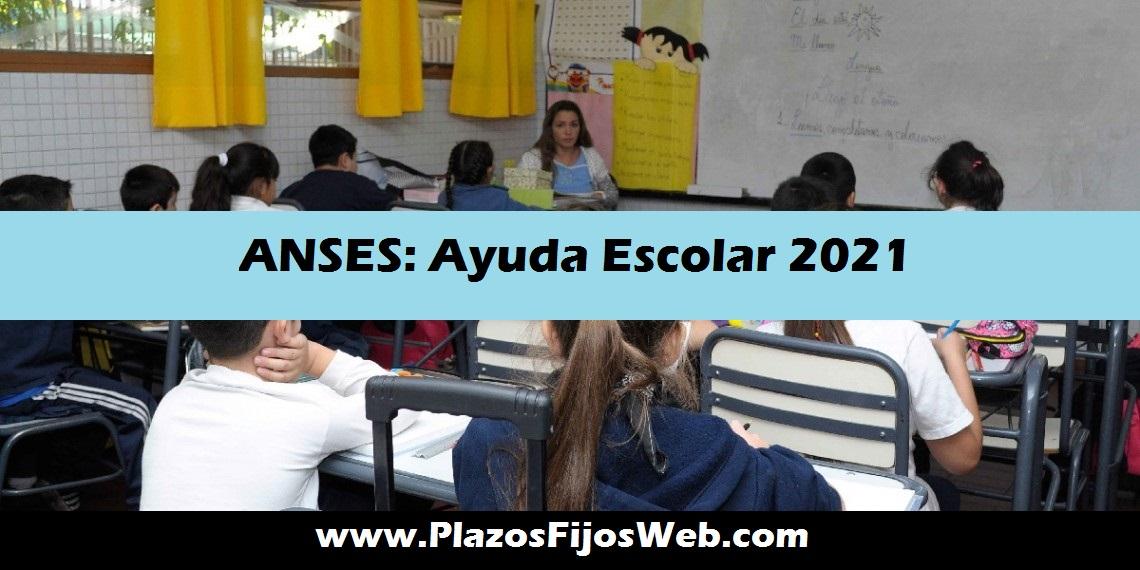 ANSES ayuda escolar 2021