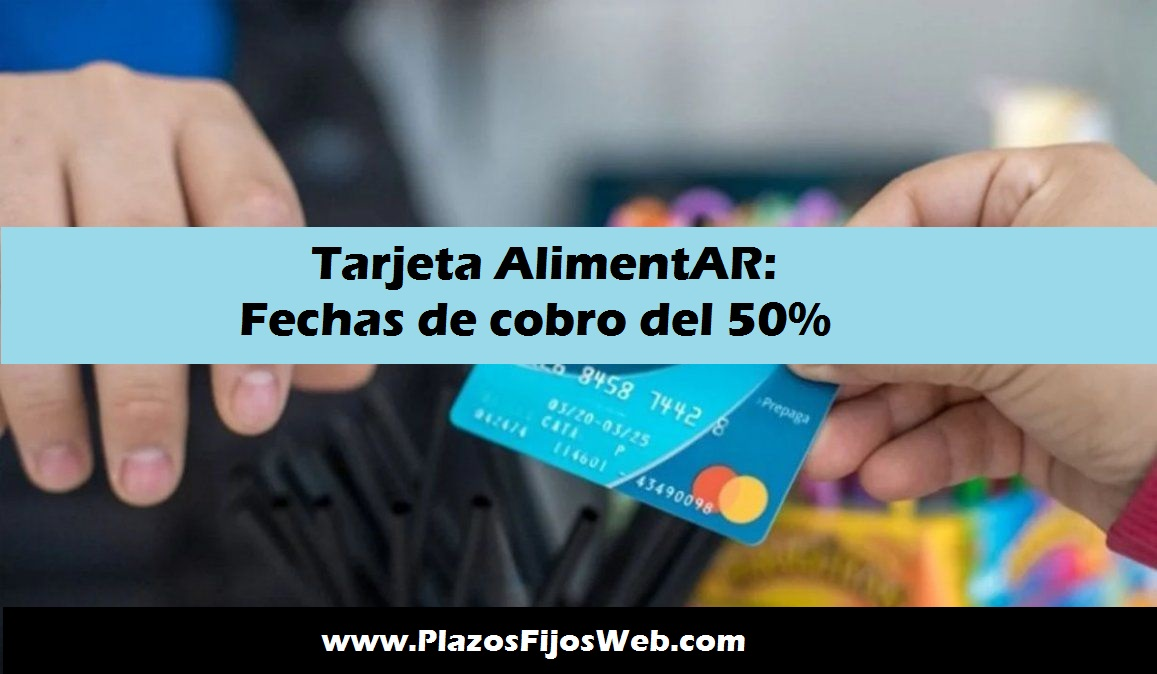Tarjeta AlimentAR 50%