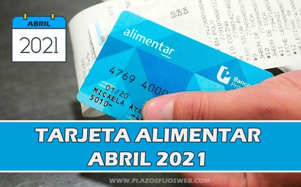 tarjeta alimentaria abril 2021
